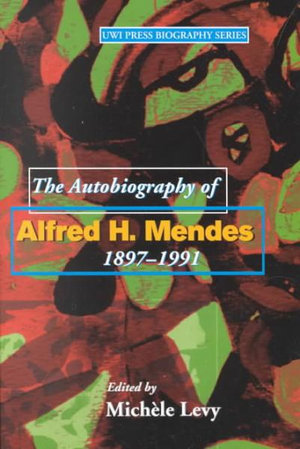 the-autobiography-of-alfred-h-mendes-1897-1991.jpg